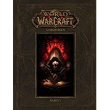 World of Warcraft: Chroniken Bd. 1