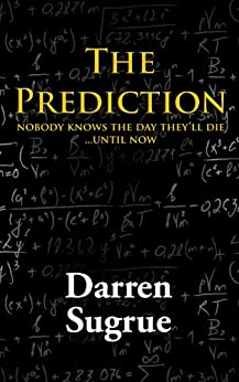 The Prediction: A Novel by [Sugrue, Darren]