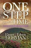 One Step at a Time: Our Missionary Pilgrimage