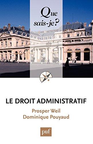 Le droit administratif: « Que sais-je ? » n° 1152 par Dominique Pouyaud