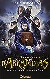 Arkandias, Tome 1 : Le grimoire d'Arkandias