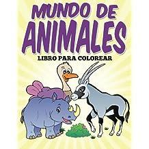 Libro para colorear: Mundo de animales
