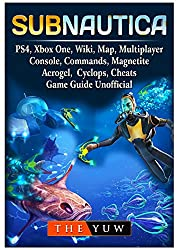 Subnautica, Ps4, Xbox One, Wiki, Map, Multiplayer, Console, Commands, Magnetite, Aerogel, Cyclops, Cheats, Game Guide Unofficial