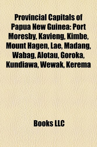 provincial-capitals-of-papua-new-guinea-port-moresby-kavieng-kimbe-mount-hagen-lae-madang-wabag-alot