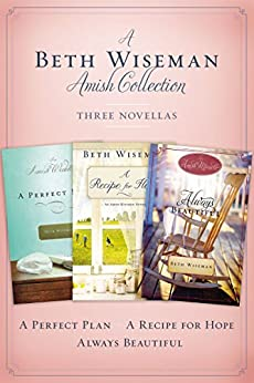A Beth Wiseman Amish Collection: Three Novellas di [Wiseman, Beth]
