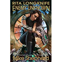 Rita Longknife - Enemy Unknown: Book I of the Iteeche War (Jump Point Universe 5) (English Edition)