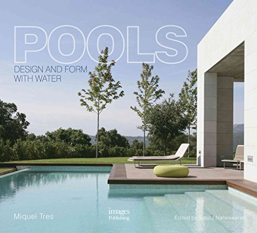 [(Pools : Design and Form with Water)] [By (author) Miquel Tres] published on (December, 2014)