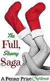A Penny Prize Christmas: The Full, Steamy Saga