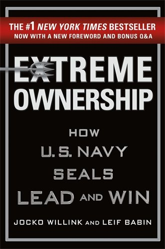 Extreme Ownership: How U.S. Navy Seals Lead and Win por Jocko Willink