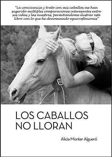 Los caballos no lloran