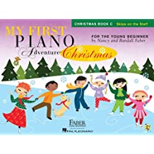 My First Piano Adventure Christmas: Christmas Book C: Skips on the Staff: For the Young Beginner