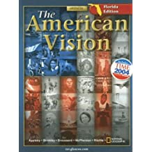 The American Vision, Florida Edition by Professor of History Joyce Appleby (2004-04-01)
