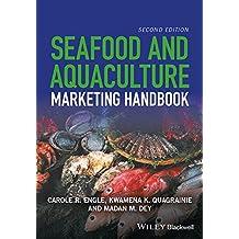 Seafood and Aquaculture Marketing Handbook 2E