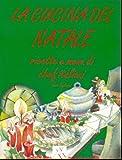 eBook Gratis da Scaricare La cucina del Natale Ricette e menu di chef italiani (PDF,EPUB,MOBI) Online Italiano