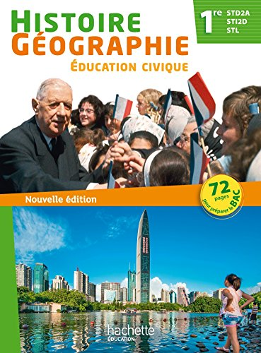 Histoire Géographie Education civique 1re STI2D/STL/STD2A Ed 2015 par Alain Prost