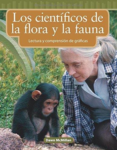 Los Cientificos de la Flora y Fauna (Wildlife Scientists) (Spanish Version) (Nivel 3 (Level 3)) (Mathematics Readers Level 3) por Dawn Mcmillan