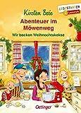 Abenteuer im Möwenweg: Wir backen Weihnachtskekse