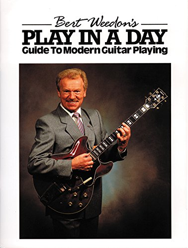 Bert Weedon's Play in a Day: (Guitar) (Faber Edition)
