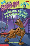 Scooby-Doo!: Howling on the Playground (Scooby-Doo! Readers: Level 2 (Pb))