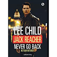 Jack Reacher Never go back (Retour interdit) (Cal-Lévy- R. Pépin)