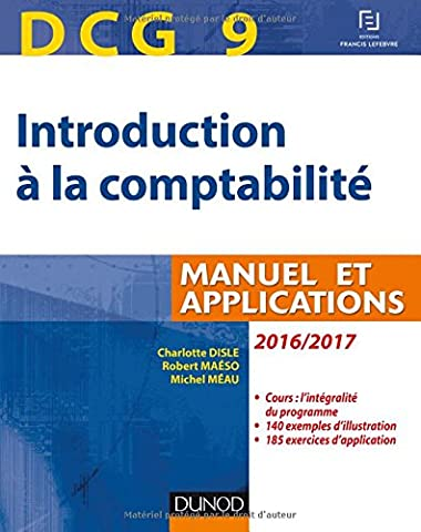 DCG 9 - Introduction à la comptabilité 2016/2017 - 8e éd. - Manuel et applications