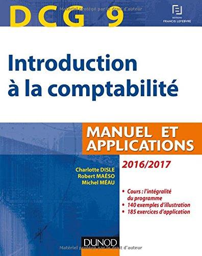 DCG 9 - Introduction à la comptabilité 2016/2017 - 8e éd. - Manuel et applications par Charlotte Disle