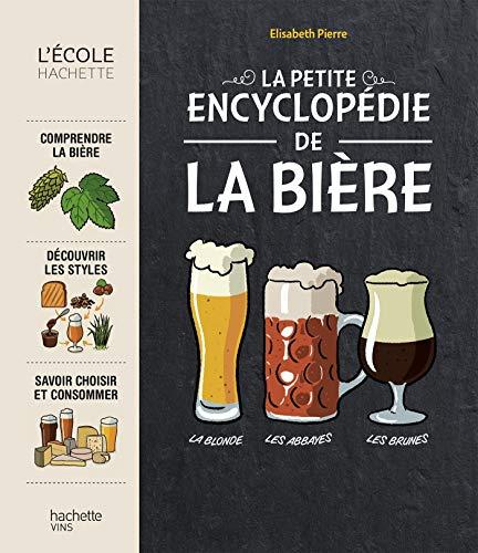 La petite encyclopédie de la bière par Elisabeth Pierre