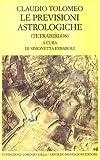 Image de Le previsioni astrologiche. Tetrabiblos