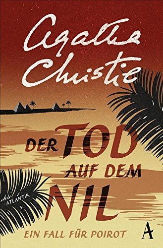 Buchseite und Rezensionen zu 'Der Tod auf dem Nil: Ein Fall für Poirot' von Agatha Christie