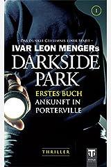 Darkside Park: Erstes Buch - Ankunft in Porterville Taschenbuch