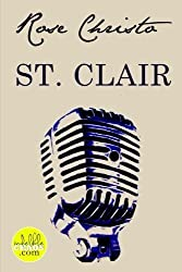 St. Clair (Volume 3) by Rose Christo (2012-09-25)