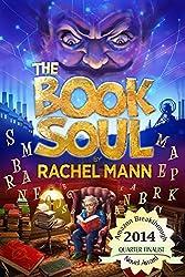 The Book Soul by Rachel Mann (2013-08-15)