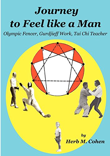 Journey to Feel Like a Man por Herb M. Cohen
