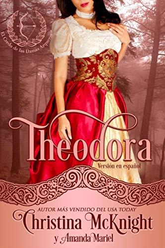 Theodora eBook: Christina McKnight, Rafael Ramirez: Amazon.es ...