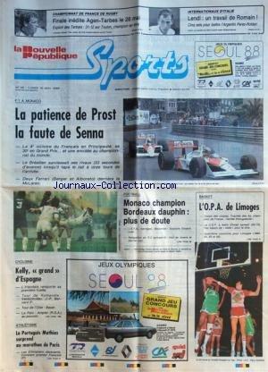 NOUVELLE REPUBLIQUE SPORTS (LA) [No 35] du 16/05/1988 - F1 A MONACO / PROST ET SENNA - BERGER ET ALBORETO - FOOT / MONACO CHAMPION - BORDEAUX DAUPHIN - BASKET / L'OPA DE LIMOGES - CYCLISME / KELLY GRAND D'ESPAGNE - ATHLETISME / MATHIAS SURPREND - LES ETHIOPIENS DECEVANTS - CONSTANT 1ER FRANCAIS - LENDL - PEREZ-ROLDAN - RUGBY / FINALE AGEN - TARBES par Collectif