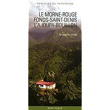 Le Morne-Rouge, Fonds-Saint-Denis, L'Ajoupa-Bouillon