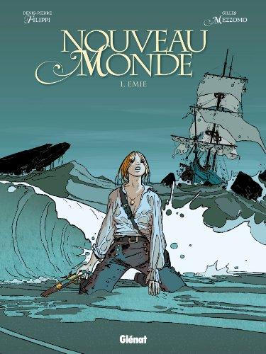 Nouveau Monde - Tome 01: Emie