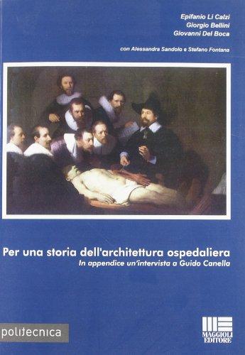 Per una storia dell'architettura ospedaliera