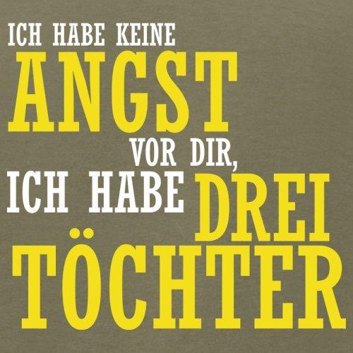 ICH FÜRCHTE MICH NICHT VOR DIR, ICH HABE DREI TÖCHTER - Herren T-Shirt - 12 Farben Khaki