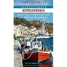 Charterführer Ostpeloponnes: Saronischer & Argolischer Golf von Athen bis Monemvasia