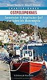 Charterführer Ostpeloponnes: Saronischer & Argolischer Golf von Athen bis Monemvasia - Melanie Haselhorst