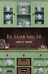 El club del té par Vanessa Greene
