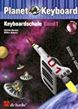 Planet Keyboard, Keyboardschule, m. Audio-CD - Michiel Merkies, Willem Aukema