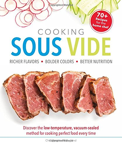cooking-sous-vide-richer-flavors-bolder-colors-better-nutrition-discover-the-low-temperature