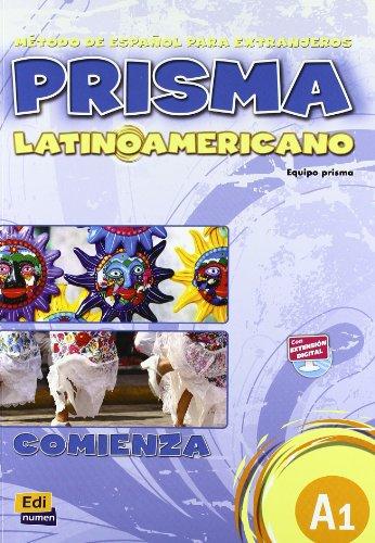Prisma latinoamericano A1 -Libro del alumno: Student Book