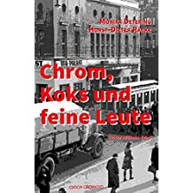 Chrom, Koks und feine Leute (Krimi)