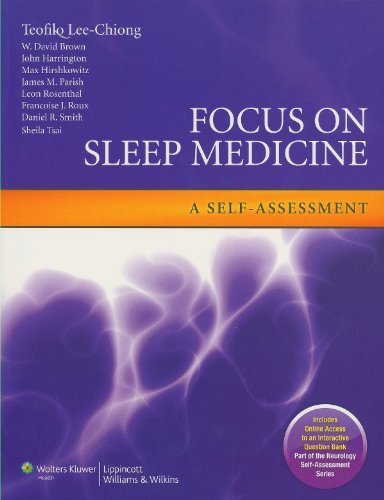 Focus on Sleep Medicine: A Self-assessment (Neurology Self-Assessment) (Neurology Self-assessment Series) by Teofilo L. Lee-Chiong (2009-07-25)