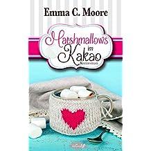 Marshmallows im Kakao: Tennessee Storys (Zuckergussgeschichten 9)