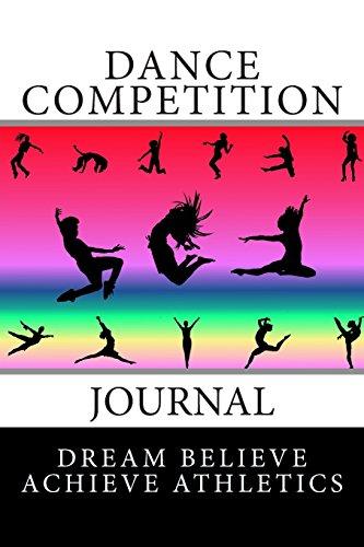 Dance Competition Journal (Dream Believe Achieve Athletics) por Deborah Sevilla