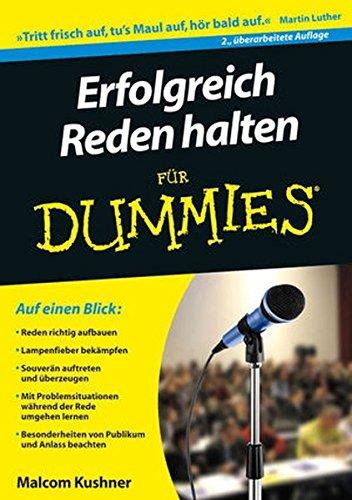 Erfolgreich Reden halten für Dummies par Malcolm Kushner